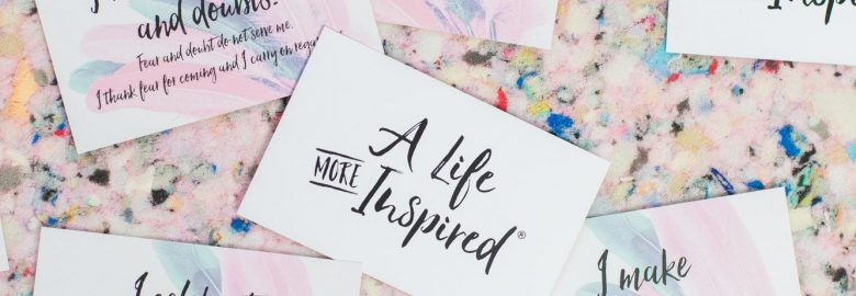 A Life More Inspired
