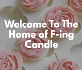 F-ING CANDLE